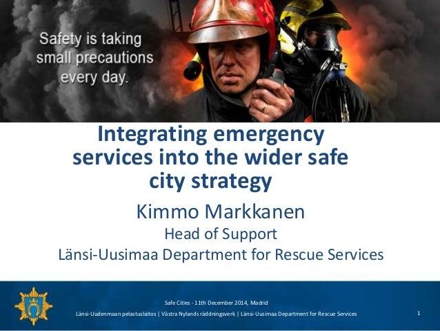 Länsi-Uudenmaan pelastuslaitos   Västra Nylands räddningsverk   Länsi-Uusimaa Department for Rescue Services Kimmo Markkan...
