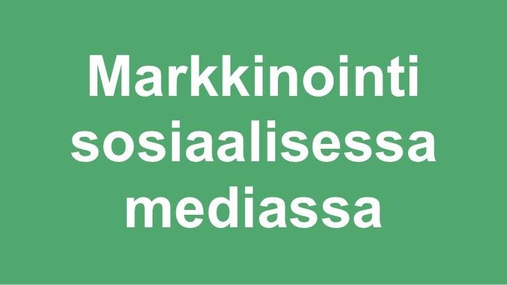 Markkinointisosiaalisessa  mediassa