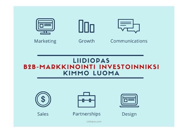 Liidiopas - B2B-markkinointi investoinniksi