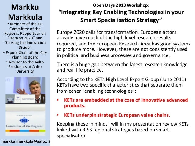 "Open	   Days	   2013	   Workshop:	   	    ""Integra8ng	   Key	   Enabling	   Technologies	   in	   your	    Smart	   Specia..."