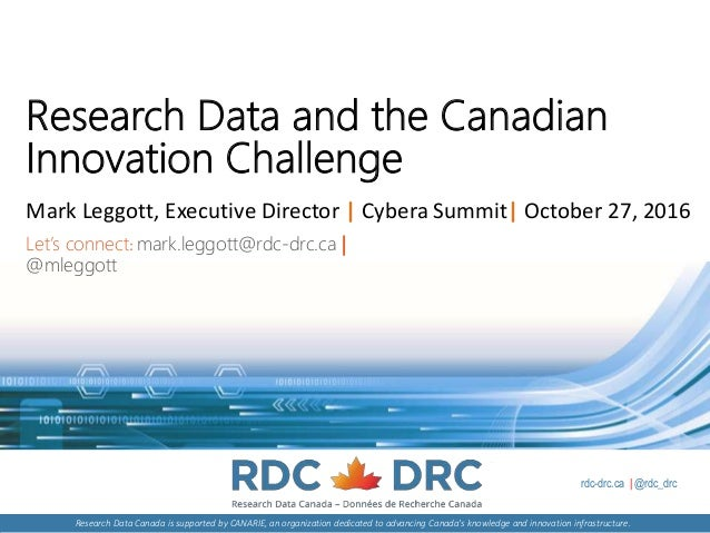 rdc-drc.ca | @rdc_drc Research Data Canada is supported by CANARIE, an organization dedicated to advancing Canada's knowle...
