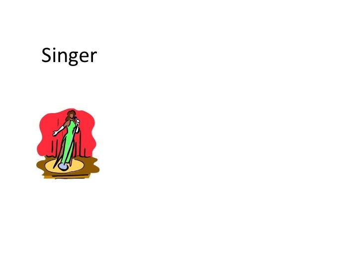 Singer<br />