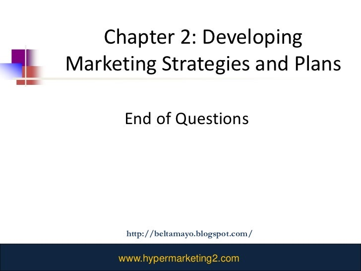 marketing quiz chapter two World of marketing - chapter 2 self-quiz multiple choice identify the letter of the choice that best completes the statement or answers the question 1 a basic need of customers or.
