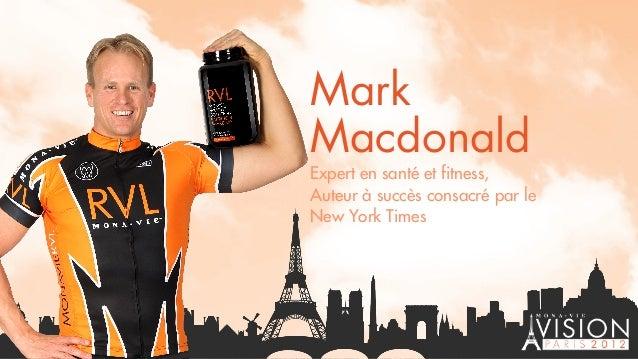 Mark Macdonald Expert en santé et fitness, Auteur à succès consacré par le New York Times