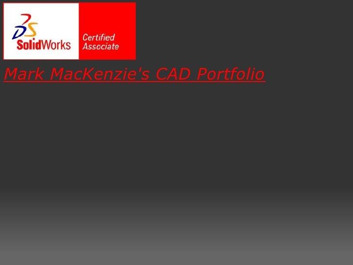 Mark MacKenzie's CAD Portfolio