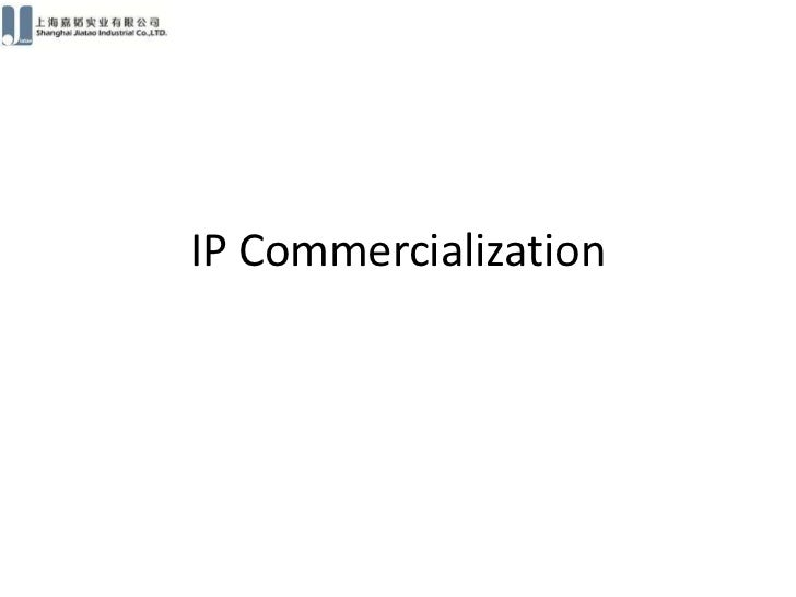 IP Commercialization