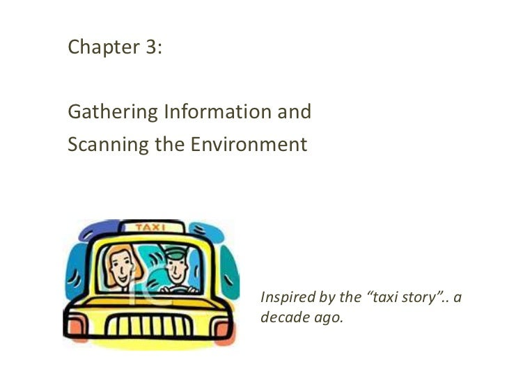 "Chapter 3:Gathering Information andScanning the Environment                   Inspired by the ""taxi story"".. a            ..."