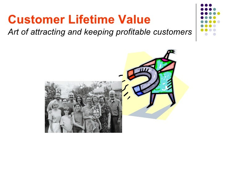 creating customer satisfaction and profitable value So creating value for all types of customers is a difficult task  establish and maintain mutually profitable customer  customer loyalty and satisfaction has.