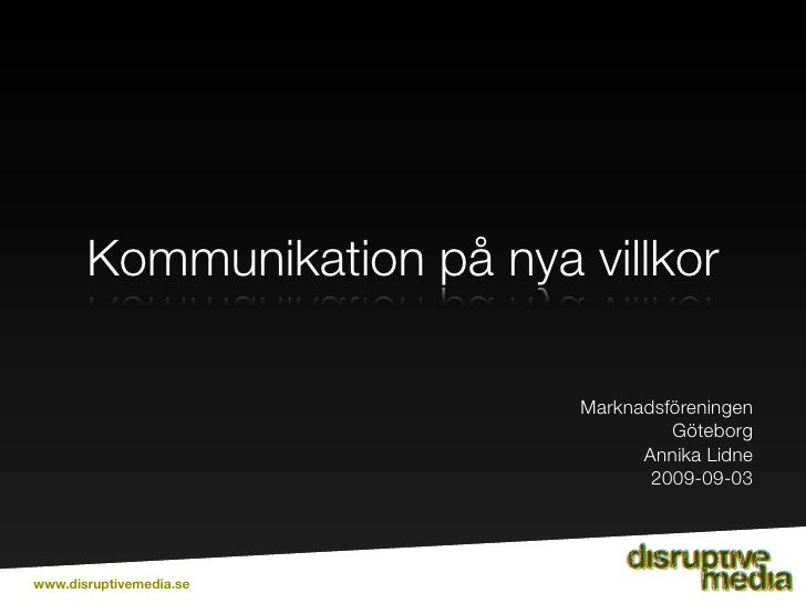 Kommunikation på nya villkor                              Marknadsföreningen                                      Göteborg...