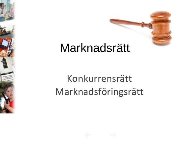 Konkurrensrätt Marknadsföringsrätt Marknadsrätt