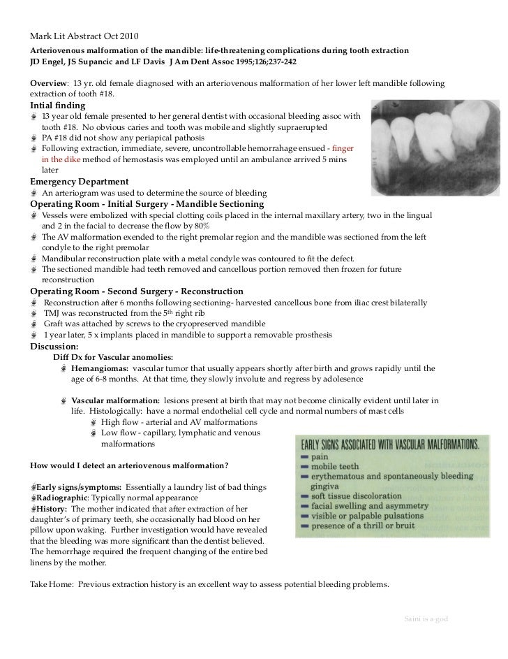 Mark Lit Abstract Oct 2010Arteriovenous malformation of the mandible: life-threatening complications during tooth extracti...