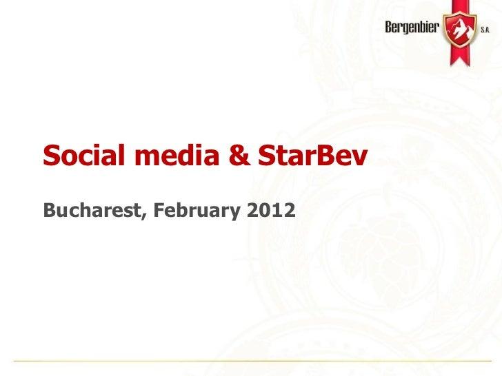 Social media & StarBevBucharest, February 2012