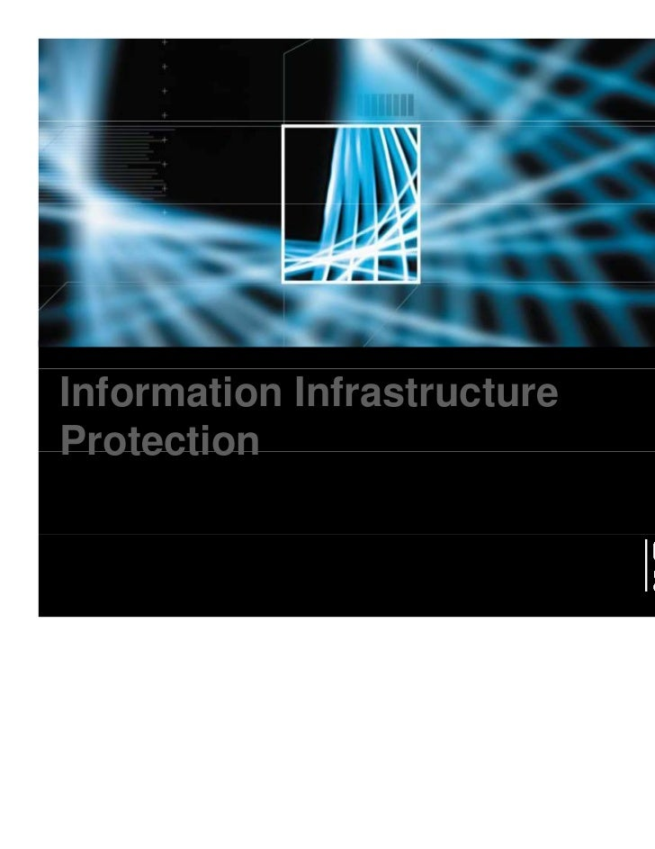 Information InfrastructureProtection