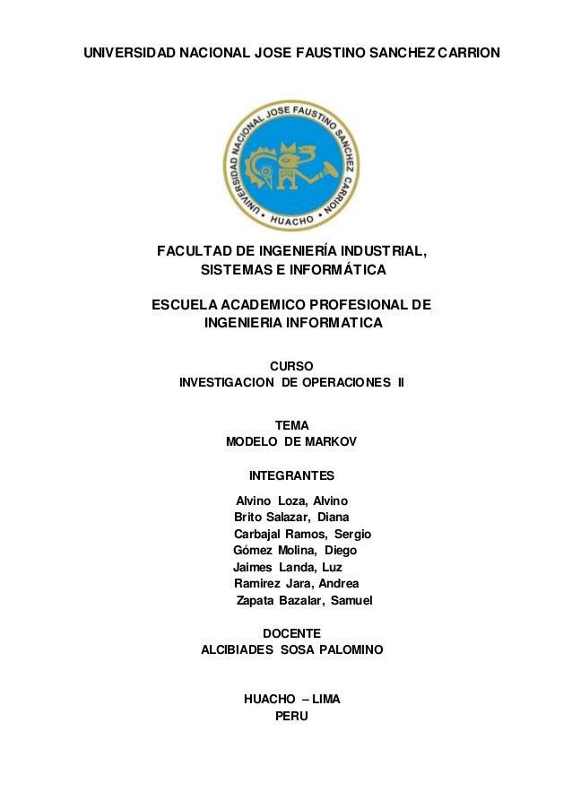 UNIVERSIDAD NACIONAL JOSE FAUSTINO SANCHEZ CARRION FACULTAD DE INGENIERÍA INDUSTRIAL, SISTEMAS E INFORMÁTICA ESCUELA ACADE...