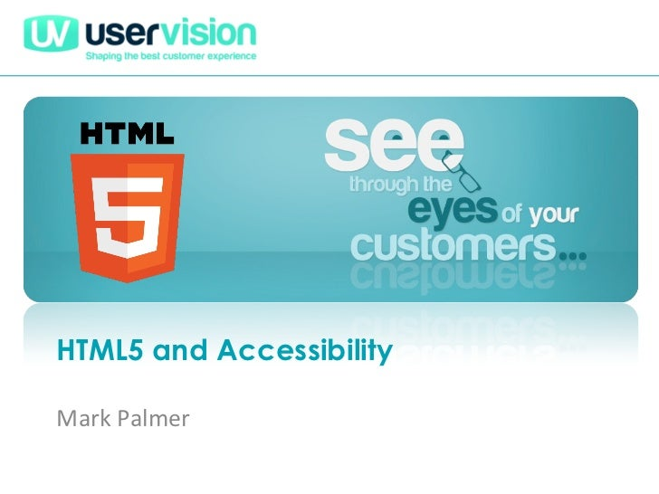 HTML5 and AccessibilityMark Palmer
