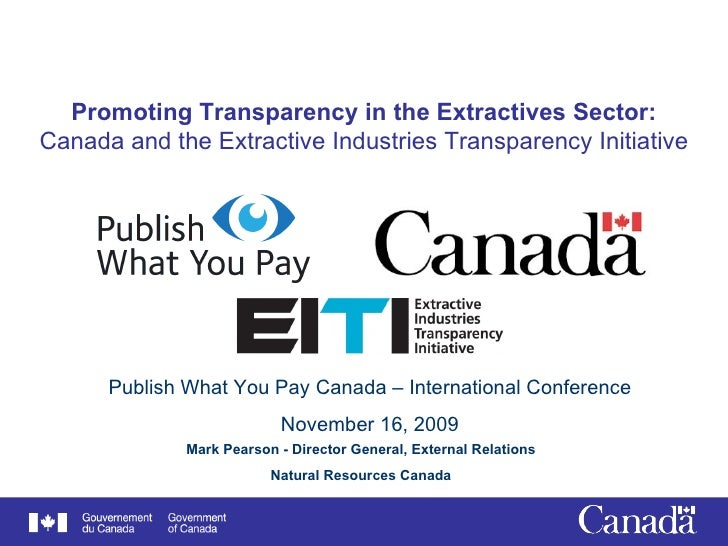 Promoting Transparency in the Extractives Sector: Canada and the Extractive Industries Transparency Initiative Mark Pearso...