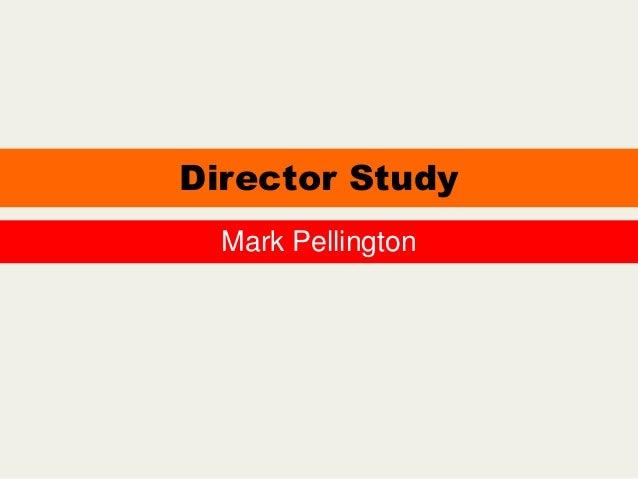 Director Study Mark Pellington