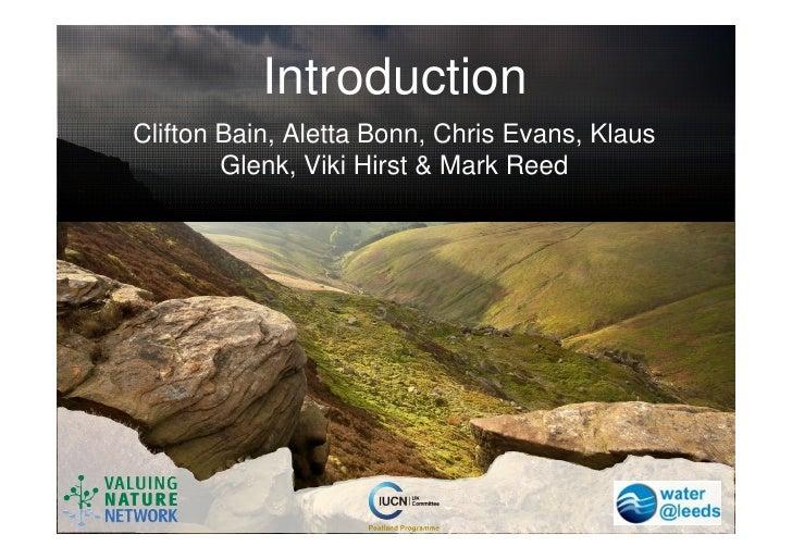 IntroductionClifton Bain, Aletta Bonn, Chris Evans, Klaus        Glenk, Viki Hirst & Mark Reed