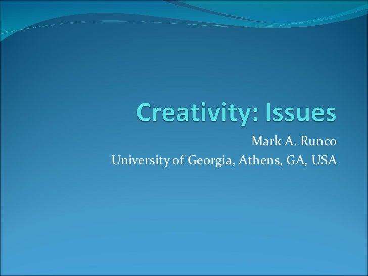 Mark A. RuncoUniversity of Georgia, Athens, GA, USA