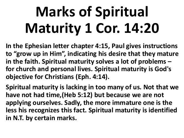 Marks of spiritual maturity