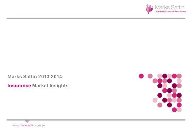 Marks Sattin 2013-2014 Insurance Market Insights