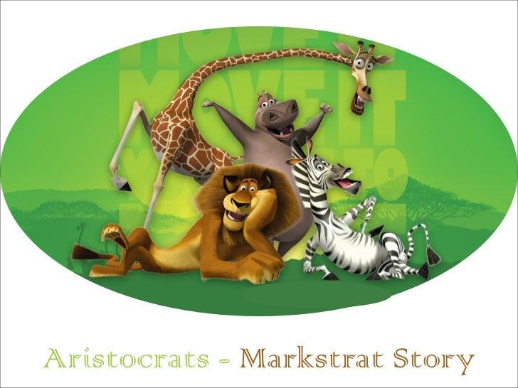 Aristocrats - Markstrat Story