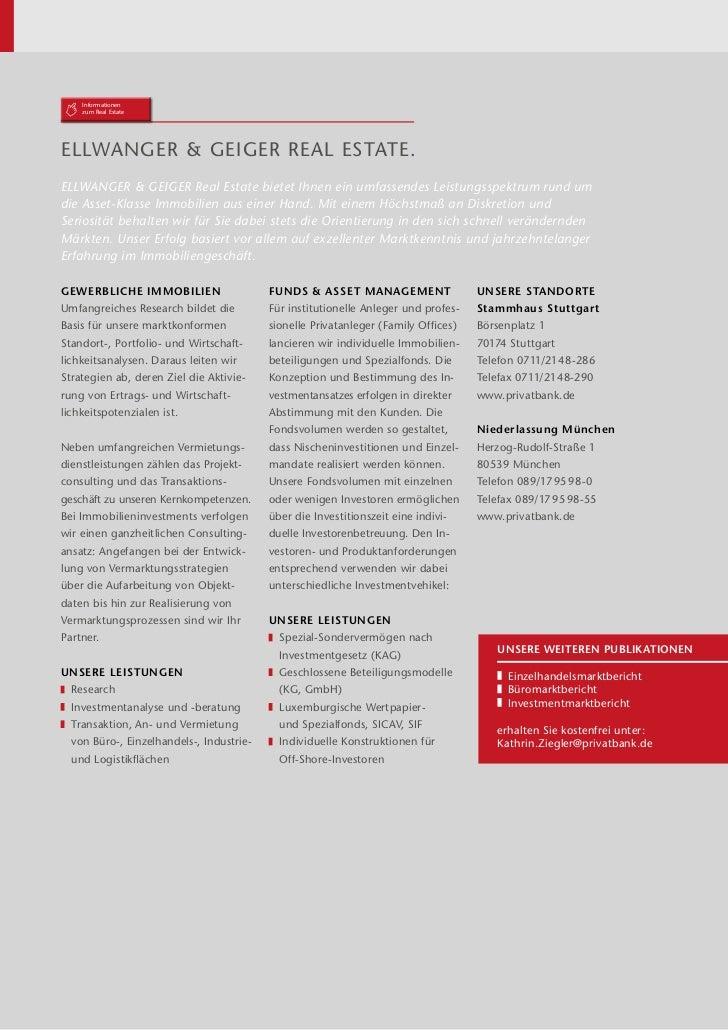 Informationen    zum Real EstateEllwanger & Geiger Real Estate.Ellwanger & Geiger Real Estate bietet Ihnen ein umfassendes...