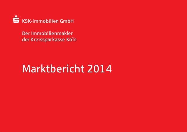 KSK-Immobilien GmbH Richmodishaus am Neumarkt Richmodstraße 2 50667 Köln Telefon0221 179494-0 Fax 0221 179494-99 E-Mail...