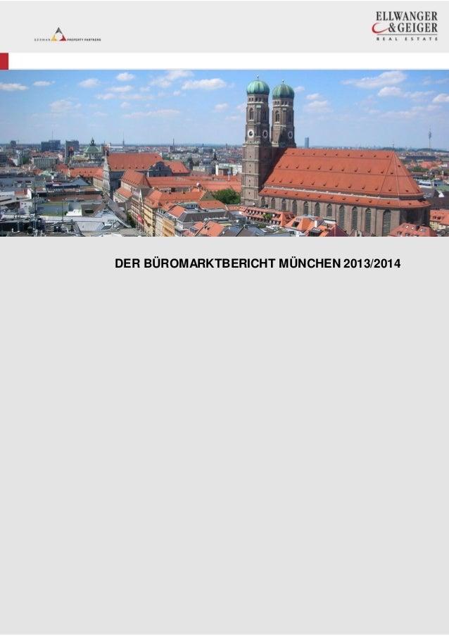 DER BÜROMARKTBERICHT MÜNCHEN 2013/2014