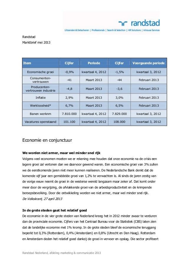 Randstad Nederland, afdeling marketing & communicatie 2013RandstadMarktbrief mei 2013Item Cijfer Periode Cijfer Voorgaande...
