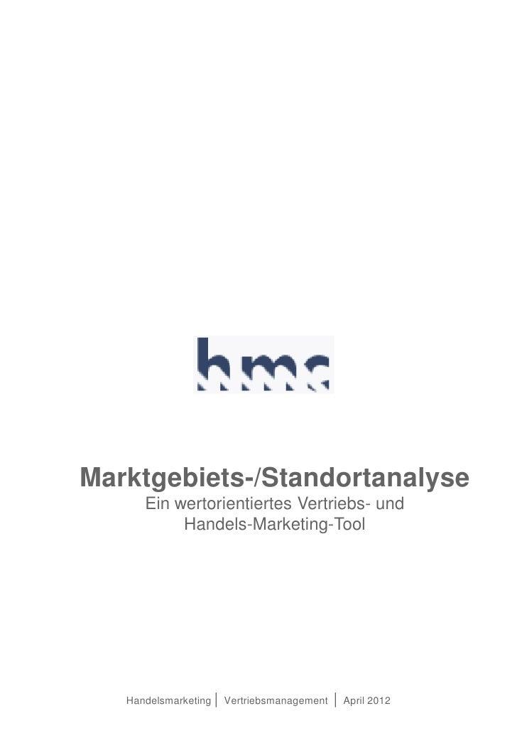 Marktgebiets-/Standortanalyse      Ein wertorientiertes Vertriebs- und           Handels-Marketing-Tool   Handelsmarketing...