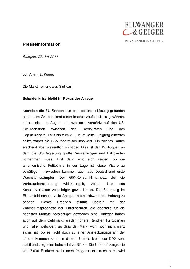 PresseinformationStuttgart, 27. Juli 2011von Arnim E. KoggeDie Marktmeinung aus StuttgartSchuldenkrise bleibt im Fokus der...