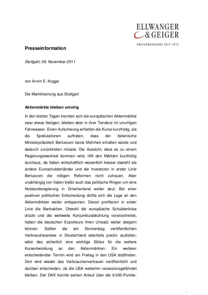PresseinformationStuttgart, 09. November 2011von Arnim E. KoggeDie Marktmeinung aus StuttgartAktienmärkte bleiben unruhigI...