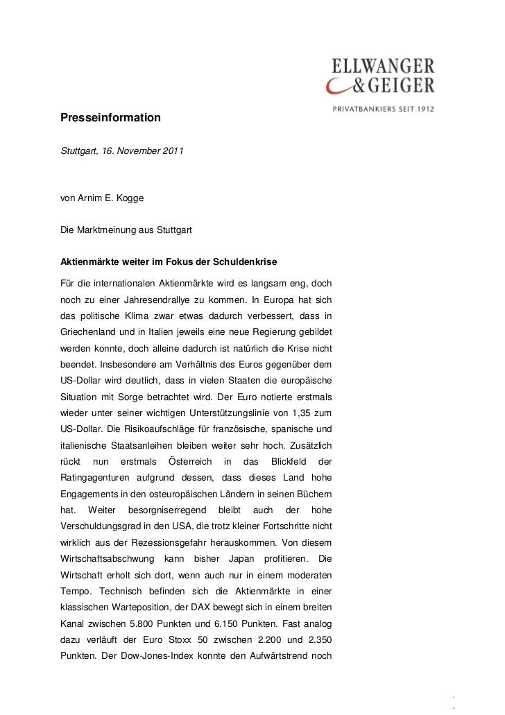 PresseinformationStuttgart, 16. November 2011von Arnim E. KoggeDie Marktmeinung aus StuttgartAktienmärkte weiter im Fokus ...