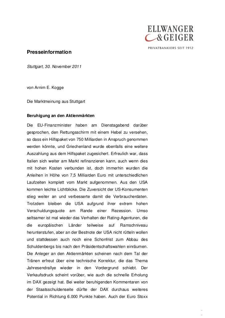 PresseinformationStuttgart, 30. November 2011von Arnim E. KoggeDie Marktmeinung aus StuttgartBeruhigung an den Aktienmärkt...