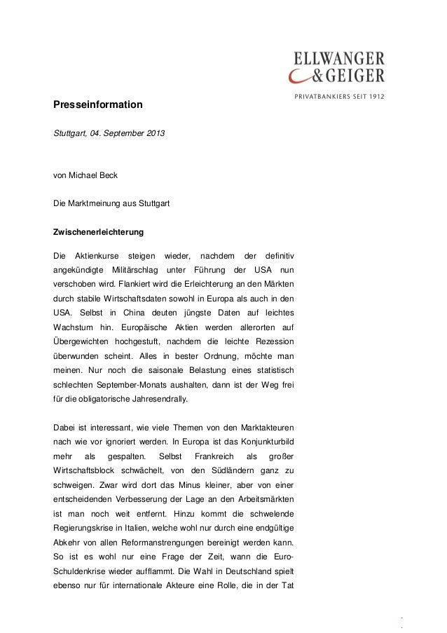 Presseinformation . . Stuttgart, 04. September 2013 von Michael Beck Die Marktmeinung aus Stuttgart Zwischenerleichterung ...