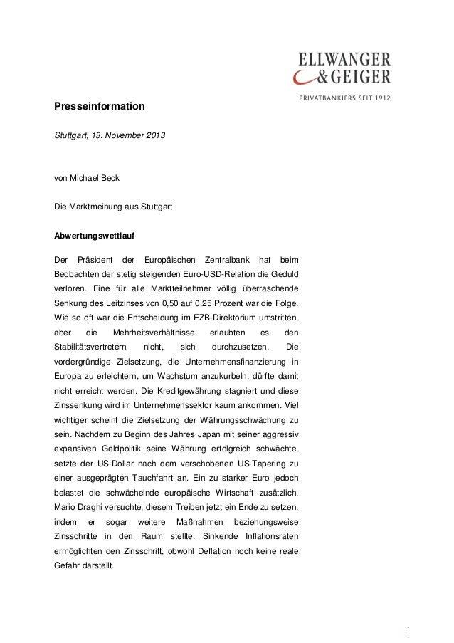 Presseinformation Stuttgart, 13. November 2013  von Michael Beck Die Marktmeinung aus Stuttgart Abwertungswettlauf Der  Pr...