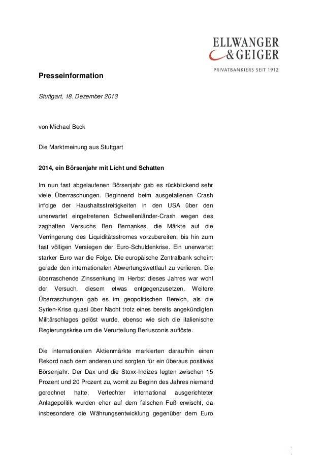 Presseinformation Stuttgart, 18. Dezember 2013  von Michael Beck Die Marktmeinung aus Stuttgart 2014, ein Börsenjahr mit L...