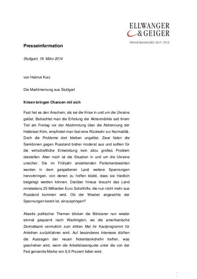 Presseinformation . . Stuttgart, 19. März 2014 von Helmut Kurz Die Marktmeinung aus Stuttgart Krisen bringen Chancen mit s...