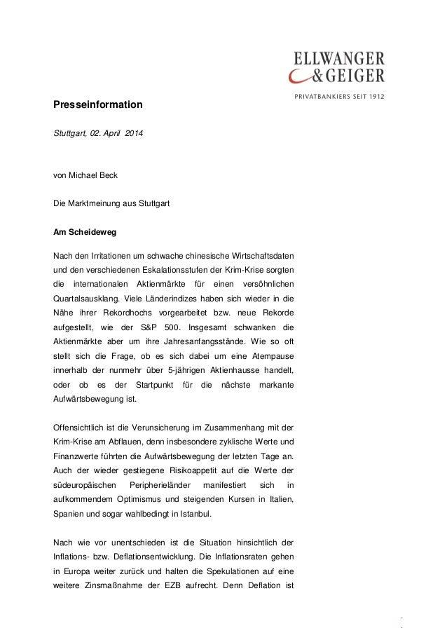 Presseinformation . . Stuttgart, 02. April 2014 von Michael Beck Die Marktmeinung aus Stuttgart Am Scheideweg Nach den Irr...