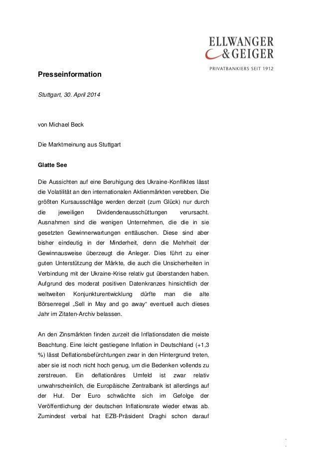 Presseinformation . . Stuttgart, 30. April 2014 von Michael Beck Die Marktmeinung aus Stuttgart Glatte See Die Aussichten ...