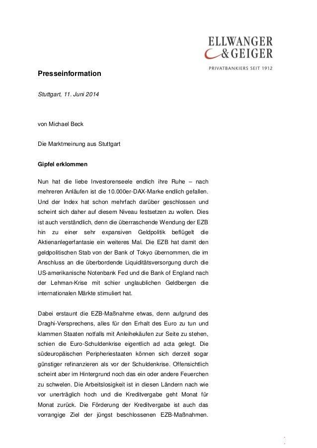 Presseinformation . . Stuttgart, 11. Juni 2014 von Michael Beck Die Marktmeinung aus Stuttgart Gipfel erklommen Nun hat di...
