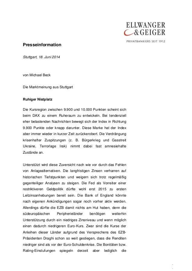 Presseinformation . . Stuttgart, 18. Juni 2014 von Michael Beck Die Marktmeinung aus Stuttgart Ruhiger Nistplatz Die Kursr...