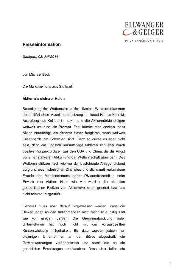 Presseinformation . . Stuttgart, 02. Juli 2014 von Michael Beck Die Marktmeinung aus Stuttgart Aktien als sicherer Hafen B...