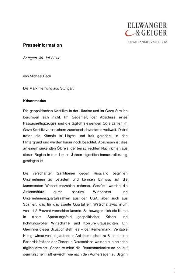 Presseinformation . . Stuttgart, 30. Juli 2014 von Michael Beck Die Marktmeinung aus Stuttgart Krisenmodus Die geopolitisc...