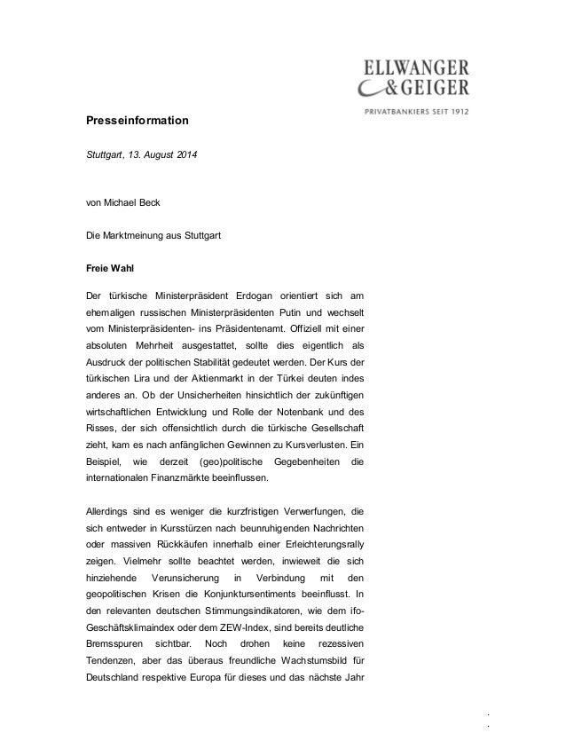Presseinformation . . Stuttgart, 13. August 2014 von Michael Beck Die Marktmeinung aus Stuttgart Freie Wahl Der türkische ...