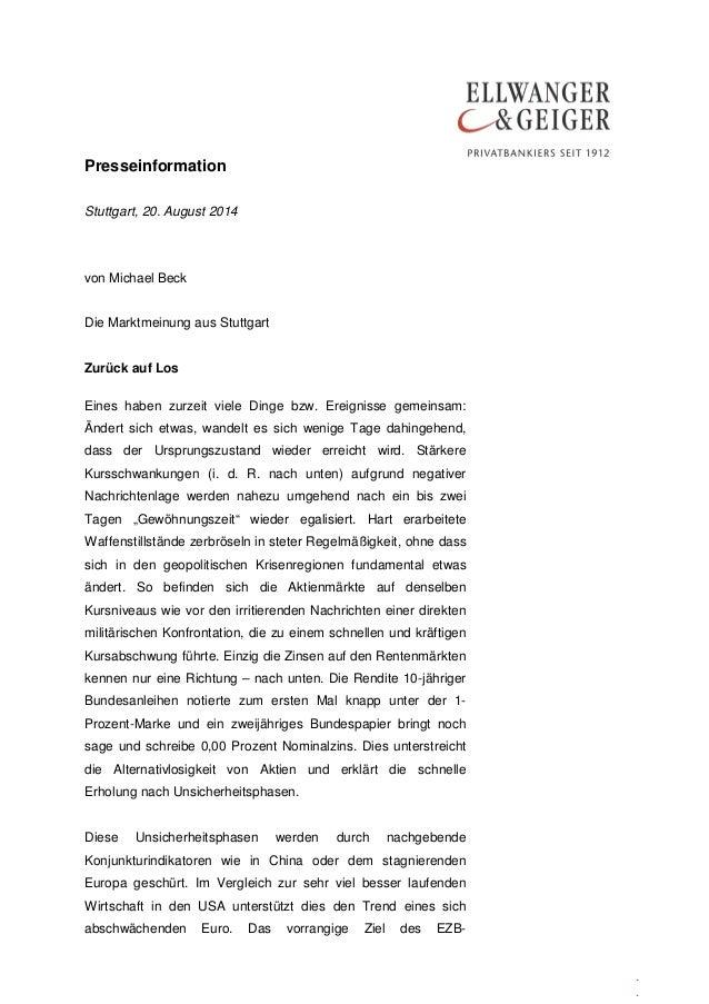 Presseinformation  .  .  .  Stuttgart, 20. August 2014  von Michael Beck  Die Marktmeinung aus Stuttgart  Zurück auf Los  ...