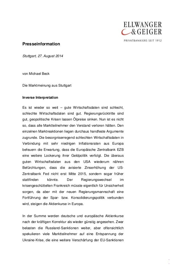 Presseinformation . . Stuttgart, 27. August 2014 von Michael Beck Die Marktmeinung aus Stuttgart Inverse Interpretation Es...