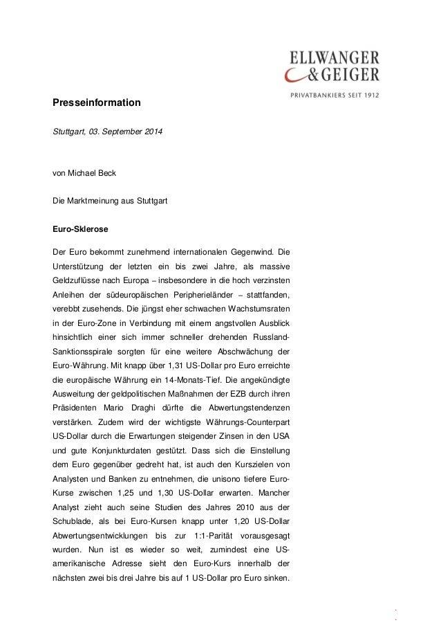 Presseinformation  .  .  .  Stuttgart, 03. September 2014  von Michael Beck  Die Marktmeinung aus Stuttgart  Euro-Sklerose...