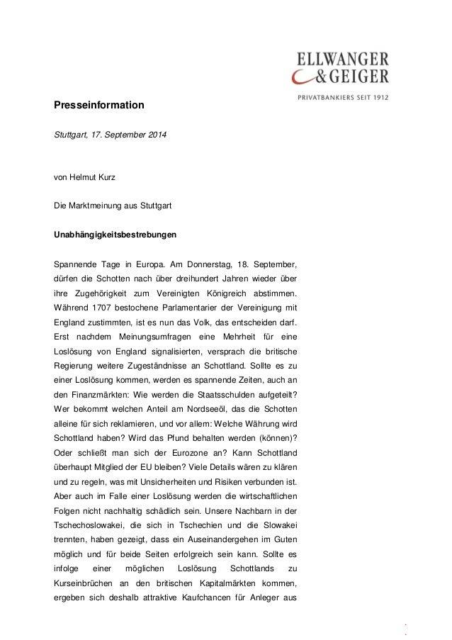 Presseinformation  .  .  .  Stuttgart, 17. September 2014  von Helmut Kurz  Die Marktmeinung aus Stuttgart  Unabhängigkeit...